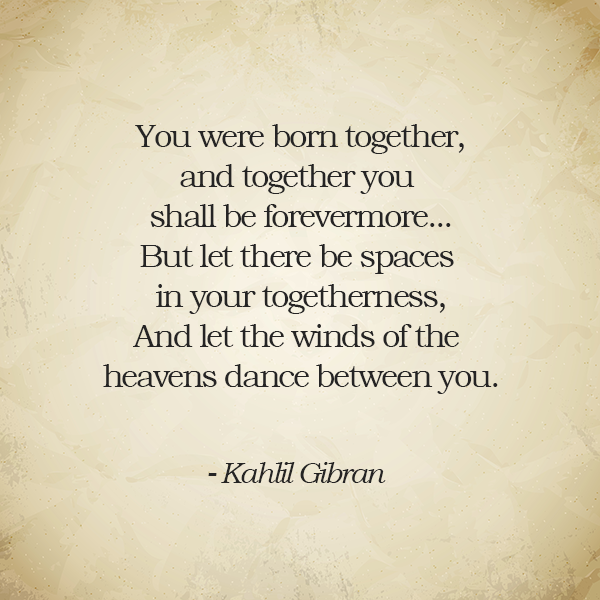 On Marriage, Kahlil Gibran